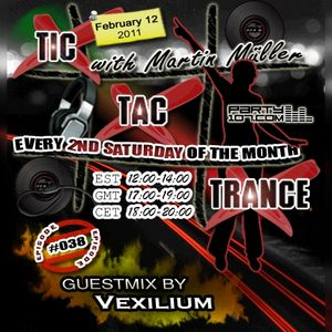Tic Tac Trance #038 with guest Vexilium