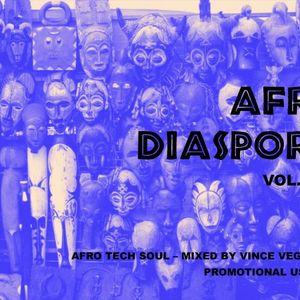 AFRO DIASPORA - VOL 0001 - MIXED BY VINCE VEGA AILEY
