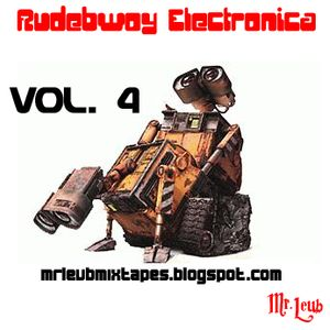 Rudebwoy Electronica Vol.4