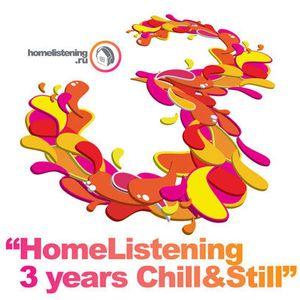 HOMELISTENING - 3 YEARS CHILL&STILL