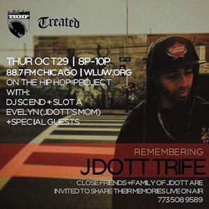 The Hip Hop Project - JDott Trife Dedication Show
