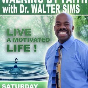 """""""Minister of Motivation"""" Dr. Walter Sims"""