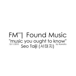 FM | Found Music #002