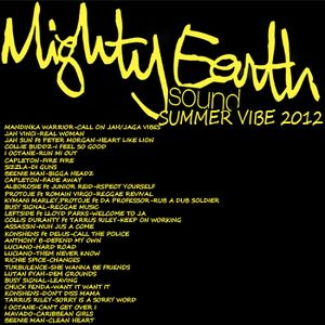 SUMMER VIBE 2012 by MIGHTY EARTH