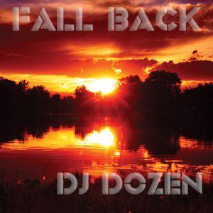 Fall Back Mixed by Dj Dozen