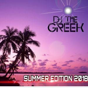 DJ-THE GREEK @ SUMMER EDITION 2018