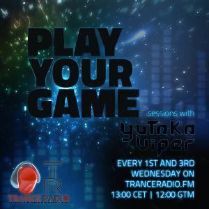 Yutaka Viper pres. Play Your Game 012