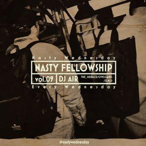 Nasty Fellowship Vol.9 / Mixed by DJ AIR