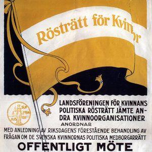 Feminismens genombrott i Sverige: Om rösträttskampen och mycket mer
