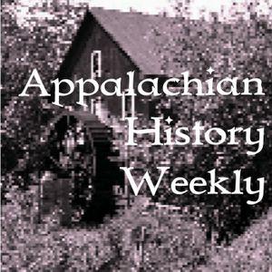 Appalachian History Weekly podcast 1-22-12