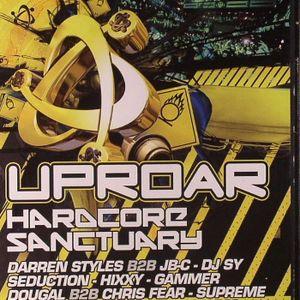 Uproar - Hardcore Sanctuary - 25-02-11 DJ Sy