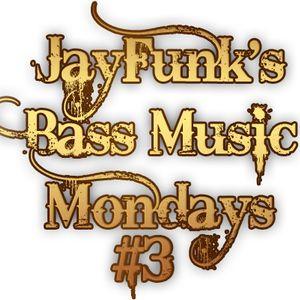 JayFunk's Bass Music Mondays #3 (Mixed by Kaptain)