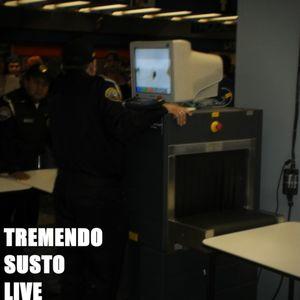Tremendo Susto(A-morte)-Live Stream 12-02-11