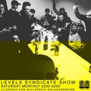 LEVELS SYNDICATE | 2.6.16 | @GLASGOWGRIME @LVLZRADIO
