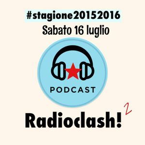 "Radioclash!2 Sabato 16 Luglio 2016 ""Festivals"""