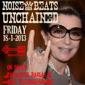 Friday 18/1/2013 @ Key Bar: Noise & Beats unchained! teaser-mix #2