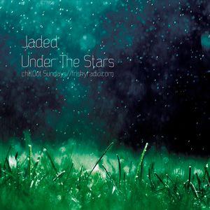 Jaded - Under The Stars (2011 - Remastered)