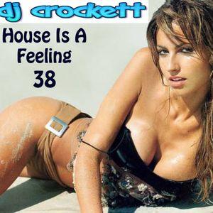 House Is A Feeling 38