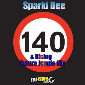 140 & Rising Future Jungle Mixed By Sparki Dee