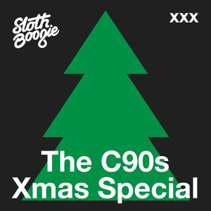 SlothBoogie Guestmix Christmas Special - The C90s