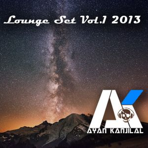 Lounge Set Vol.1 2013 - DJ Ayan