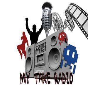 My Take Radio-Episode 169