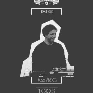 EMS003 - Maxi (Wrecka Spinnazz Club)