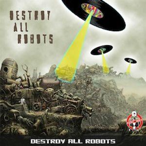 Destroy all Robots Mix