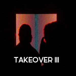 TAKEOVER III x Centimeters Music