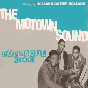 POP&SOUL KICKS #85: HOLLAND, DOZIER y HOLLAND (II)