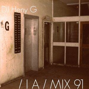 IA MIX 91 DJ Heny G