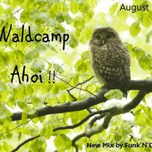 Waldcamp Ahoi! by Funk´N´Deluxe