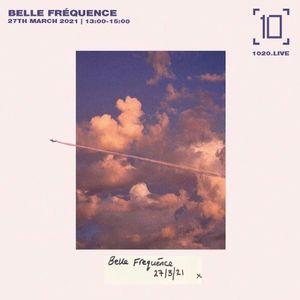 Belle Fréquance - 27th March 2021