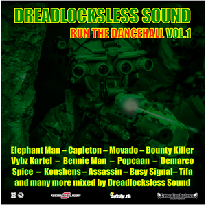 *** RUN THE DANCEHALL *** volume 1 mixed by Dreadlocksless Sound