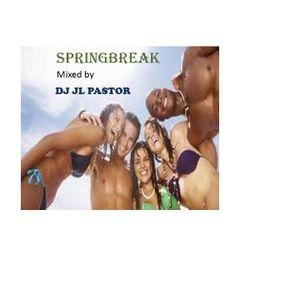 SPRINGBREAK   mixed by  DJ JL PASTOR