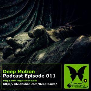 Deep Motion Podcast 011