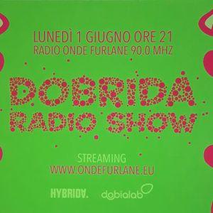 Dobrida Radio Show - 1 Giugno 2020