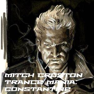 Mitch Croston - Trance Mania: Constantine