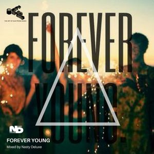 Forever Young Mix - Mixed by Nasty deluxe