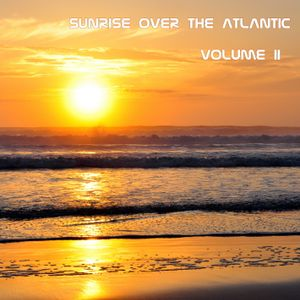 Strixx - Sunrise Over The Atlantic Vol.II