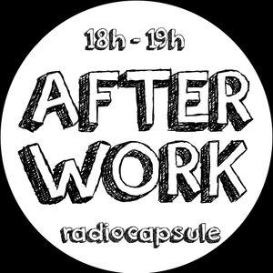 L'after work de Radiocapsule #02