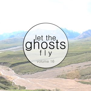 Let the ghosts fly - Vol.16