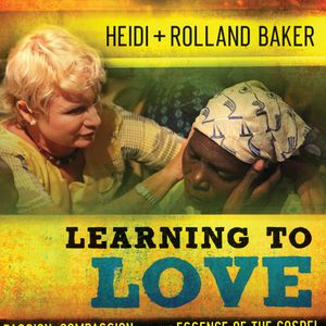 Rolland Baker | Learning to Love