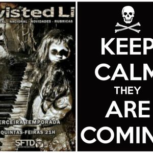 TWISTED LI T3S07 - THEY ARE COMING!!!!!!