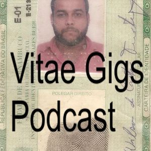 Vitae Gigs Podcast vol. 1