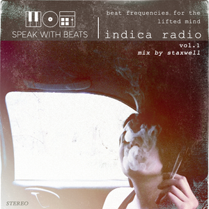 Indica Radio Vol. 1 - Staxwell