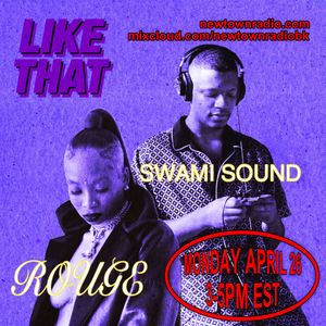Like That World 002 w/ Special Guest Swami Sound & Rouge  (4/26/21)