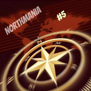 DJ North presents NorthMania #5