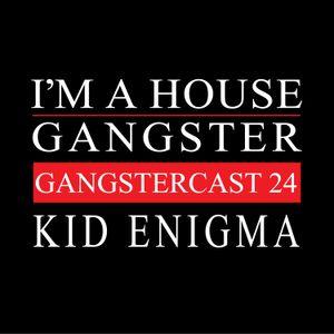 Kid Enigma - Gangstercast 24