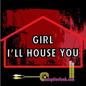 Girl I'll house You (Sampler)